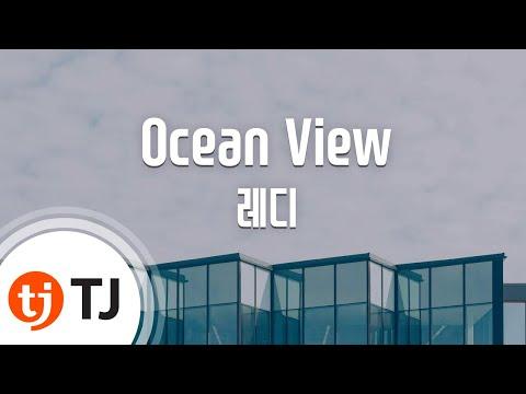 [TJ노래방 / 반키올림] Ocean View - 레디 / TJ Karaoke