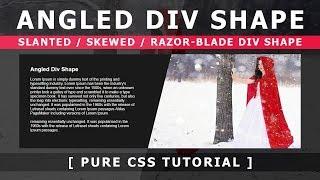 html Css Angled Div Shape - Slanted / Skewed / Razor-Blade div Shape - Pure Css Tutorial