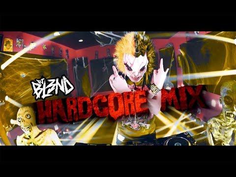 HARDCORE MIX  DJ BL3ND