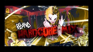 (HARDCORE MIX) - DJ BL3ND
