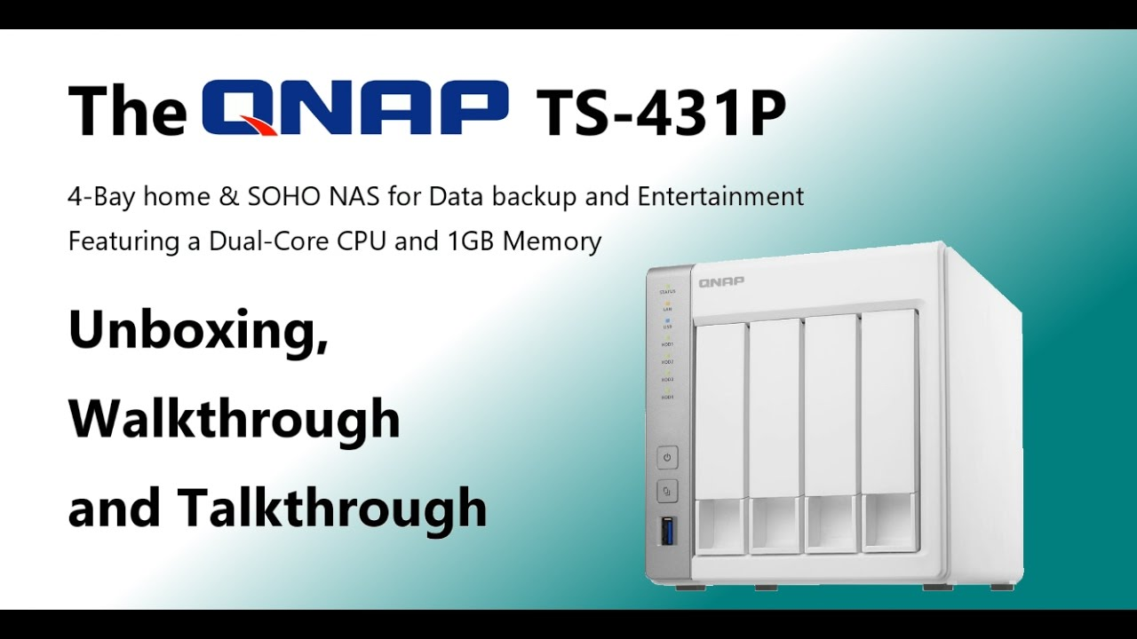 The QNAP TS-431p Cost Effective 4-Bay NAS Unboxing and Walkthrough ...