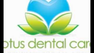 Lotus Dental Care. Thumbnail