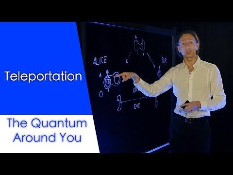 Teleportation: The Quantum Around You Ep. 9