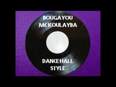 BougaYou - Dance Hall Style (Karamat) Ft MC Koulayba