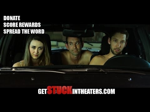 HELP get #STUCK in THEATERS
