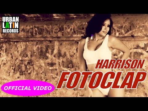 HARRISON, DJ UNIC - FOTOCLAP - (OFFICIAL VIDEO) CUBATON 2017