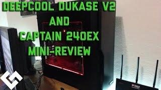 deepcool dukase v2 and captain 240 mini review part 1