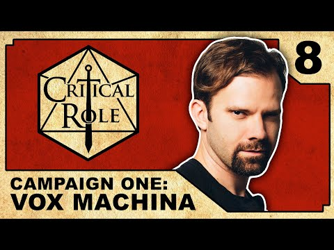 Glass and Bone - Critical Role RPG Show: Episode 8