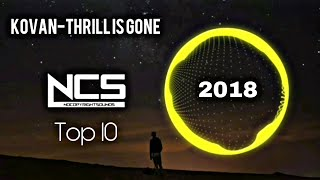 Top 10 NCS 2018 Best Of NoCopyRightSounds