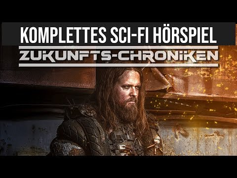 Zukunfts-Chroniken - Bison und Co. / Science Fiction - Komplettes Hörspiel