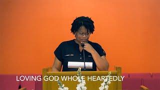 Loving GOD Whole Heartedly