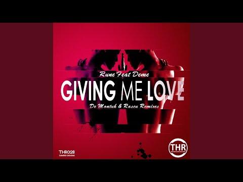 Giving Me Love (feat. Deme) (De Montuh Remix)