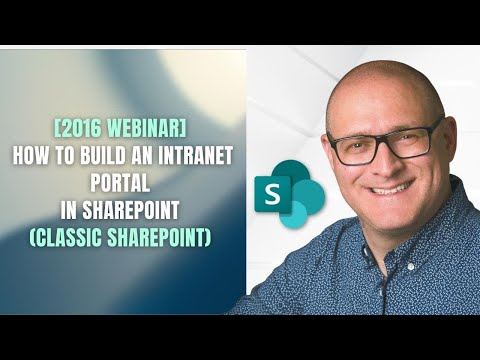 How To Build An Intranet Portal In SharePoint Using Out Of The Box Features