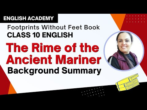 Rime of the Ancient Mariner Summary and background  - CBSE Class 10 English Lesson
