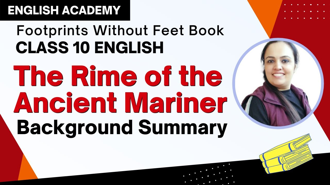 The Rime Of Ancient Mariner Summary And Background Cbse Clas 10 English Lesson Youtube Part V