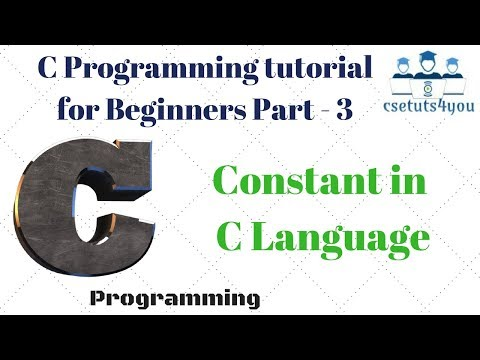 Programming Tutorial For Beginners Part 3 Constant In C Language Hindi ...