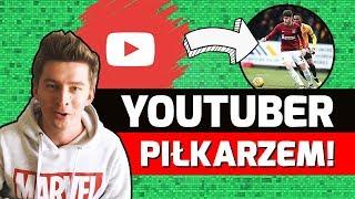 YouTuber został PROFESJONALNYM piłkarzem!