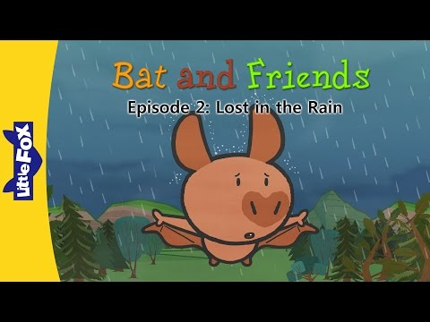 Bat and Friends 2 | Lost in the Rain | Friendship | Little Fox | Animated Stories for Kids