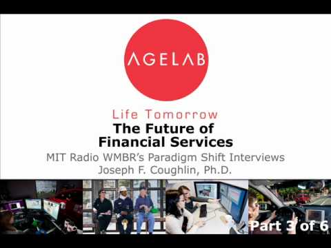 MIT AgeLab Presents: The Future of Financial Services