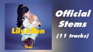 Lily Allen - Sheezus (Official Stems) + Download link