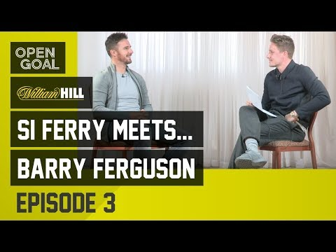 Si Ferry Meets...Barry Ferguson Ep 3 - UEFA Cup, Scotland/Bu