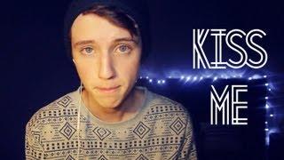 Kiss Me | Troye Sivan (Ed Sheeran Cover)