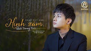 Phan Duy Anh   Hình Xăm Khắc Trong Tim   Official MV