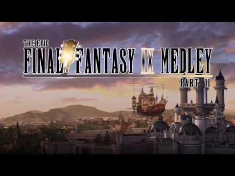The Epic Final Fantasy IX Medley 【PART 2】 mp3