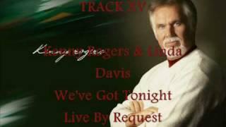 Kenny Rogers - We've Got Tonight (15)