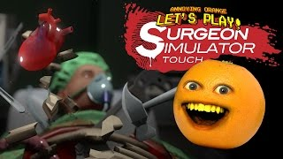 Annoying Orange plays Surgery Simulator Touch: HAVE A HEART!