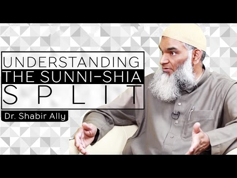 Why the Sunni-Shia Split? - Dr. Shabir Ally