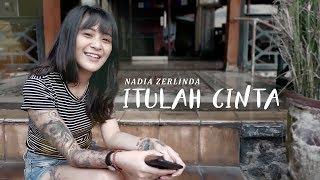 Nadia Zerlinda - Itulah Cinta Mp3