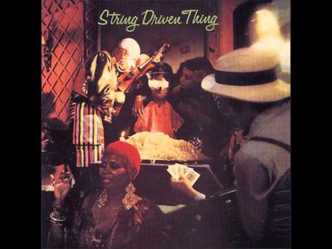 STRING DRIVEN THING - Very Last Blue Yodel
