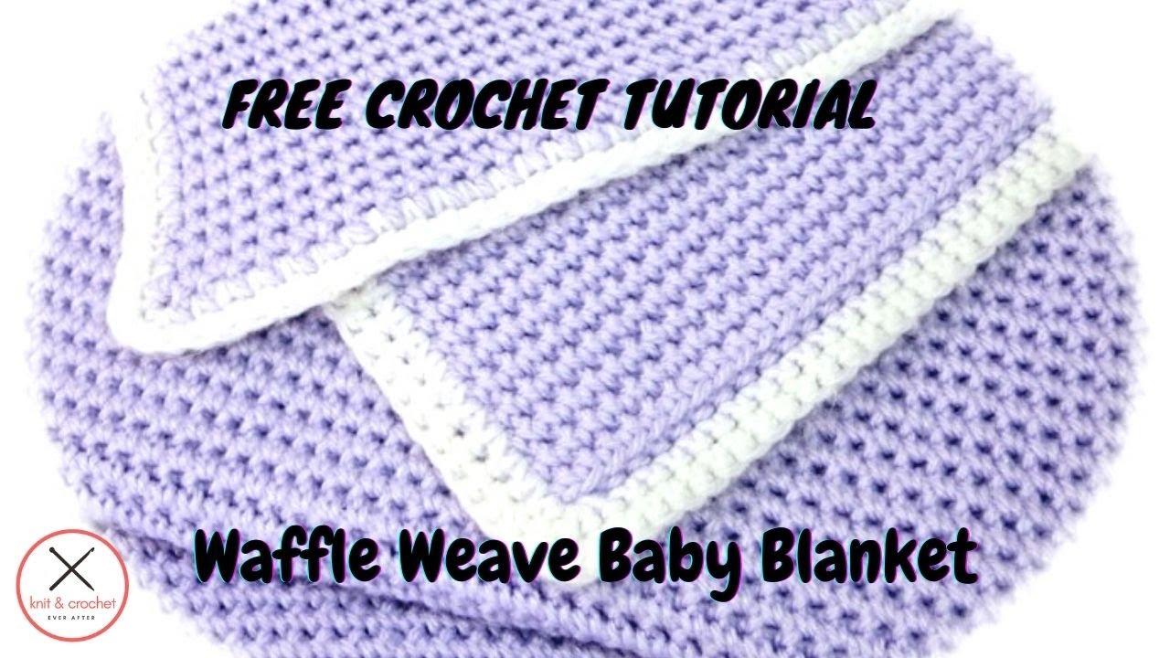 Waffle Weave Stitch Baby Blanket Free Pattern Workshop ...