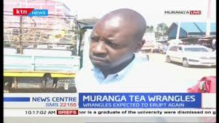 Wrangles in Muranga's tea sector expected to erupt