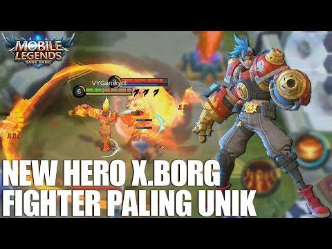 NEW HERO X.BORG - SKILL NYA GEGEWEPRET BANGET! HERO FIGHTER PALING UNIK! MOBILE LEGENDS