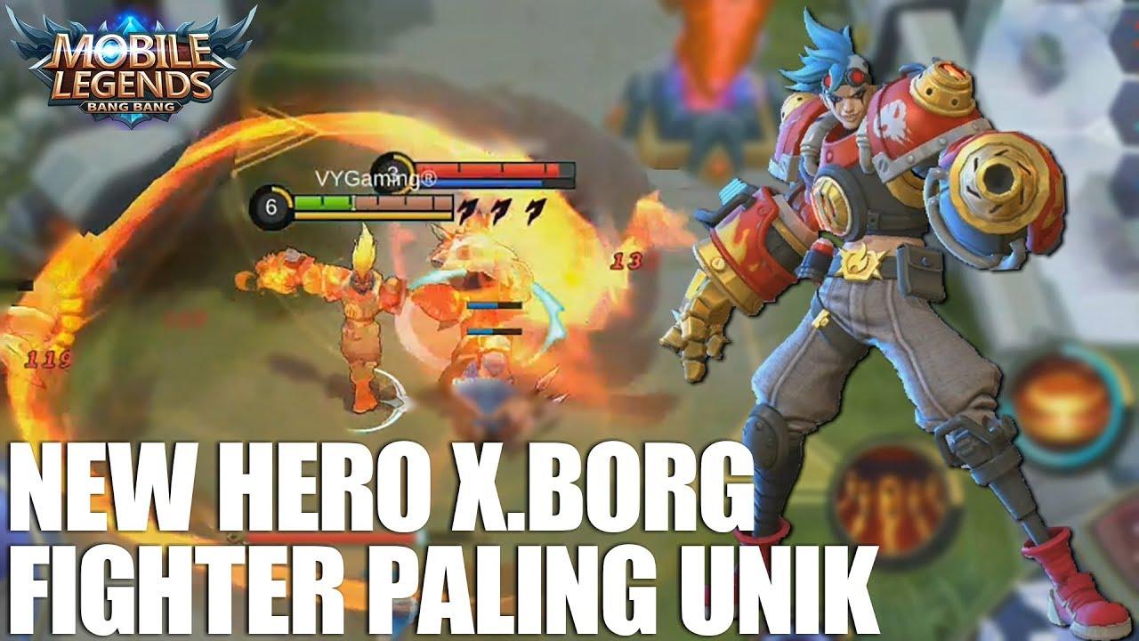 NEW HERO X BORG SKILL NYA GEGEWEPRET BANGET HERO FIGHTER PALING UNIK MOBILE LEGENDS