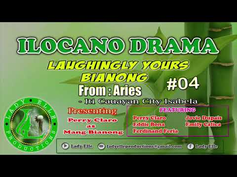 LAUGHINGLY YOURS BIANONG FULL EPISODE #04 | ILOCANO DRAMA