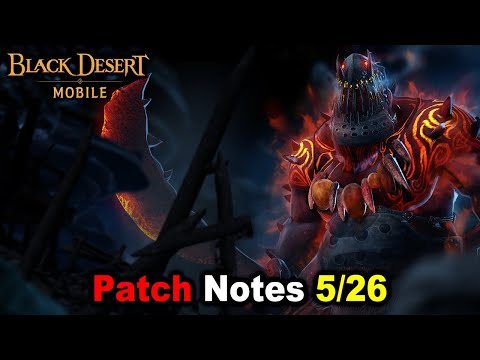 Patch Notes 5/26 Craft Abyssal Gear, Abyssal Lighstone & More Event - Black Desert Mobile