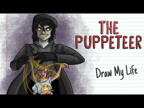 THE PUPPETEER   Draw My Life
