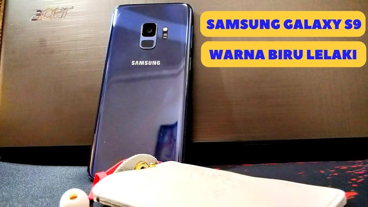 Samsung Galaxy S9 Warna Biru Lelaki Youtube