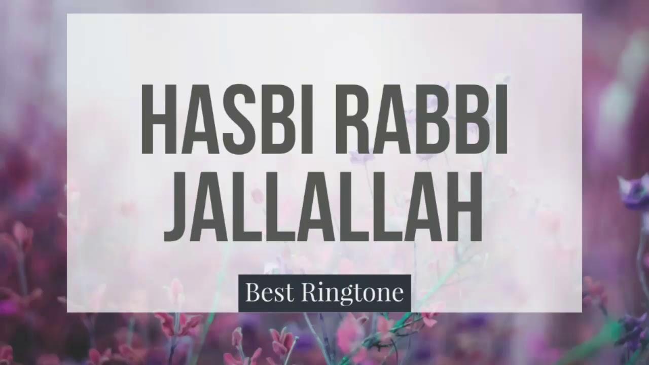 Hasbi Rabbi jallallah - naat - Best Ringtone for 2018 - YouTube