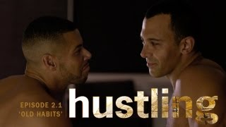 HUSTLING SERIES: EP 2.1, 'OLD HABITS'