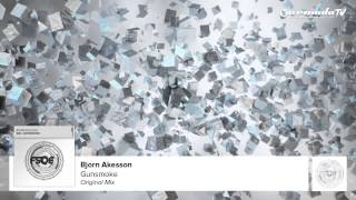 Bjorn Akesson - Gunsmoke (Original Mix)