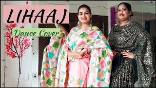 Lihaaj - Harleen Singh | Prabh Grewal | Punjabi Dance | Choreography By Nrityakala Dance Studio