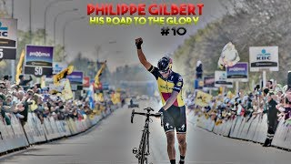 Philippe Gilbert - Best of de la saison 2017 (His road to the glory #10)