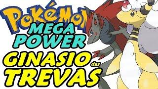 Pokémon Mega Power (Detonado - Parte 30) - Ginásio Dark!!!