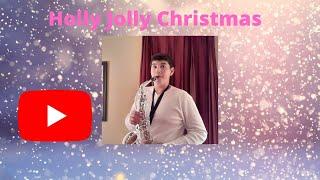 Holly Jolly Christmas - Alto Sax - Cover