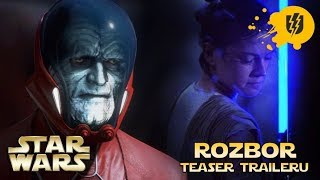 STAR WARS IX: Rise of Skywalker - Rozbor Teaser Traileru | ULBERT