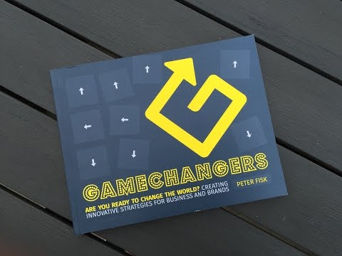 Gamechangers: An Introduction by Peter Fisk